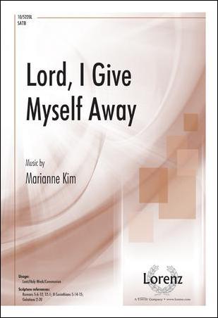 Lord, I Give Myself Away