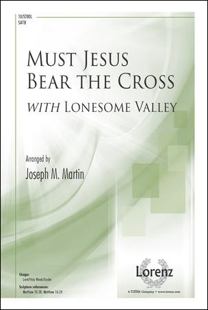 Must Jesus Bear the Cross church choir sheet music cover