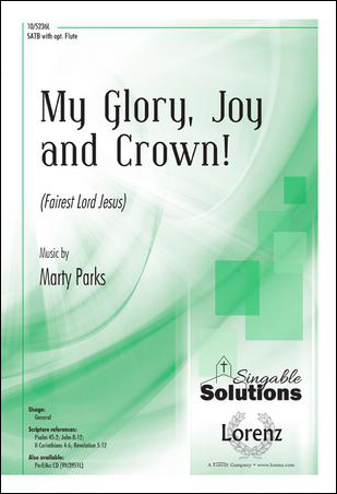 My Glory, Joy and Crown!