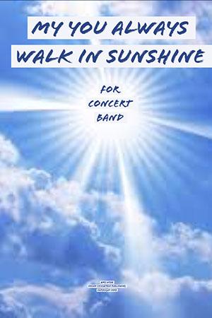 May You Always Walk in Sunshine