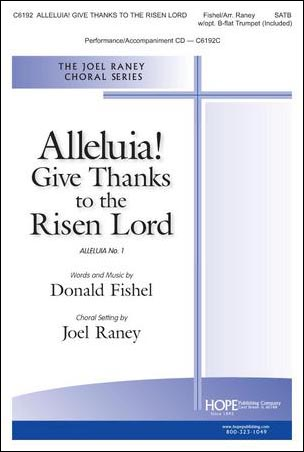 Alleluia! Give Thanks to the Risen Lord Thumbnail