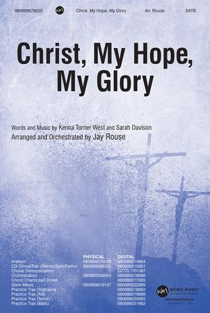 Christ, My Hope, My Glory