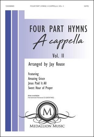 Four-Part Hymns: A Cappella - Vol. 2