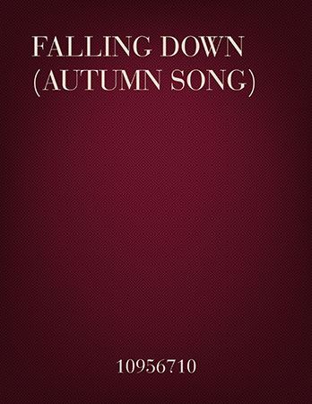 Falling Down (Autumn Song)