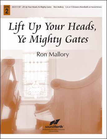 Lift Up Your Heads, Ye Mighty Gates Thumbnail