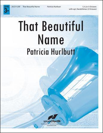That Beautiful Name