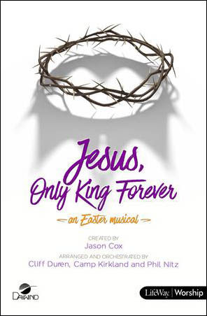 Jesus, Only King Forever