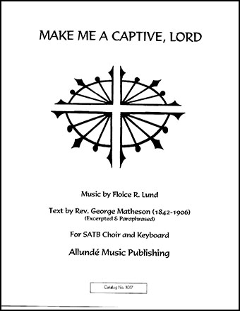 Make Me a Captive, Lord