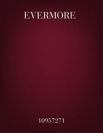 Evermore!