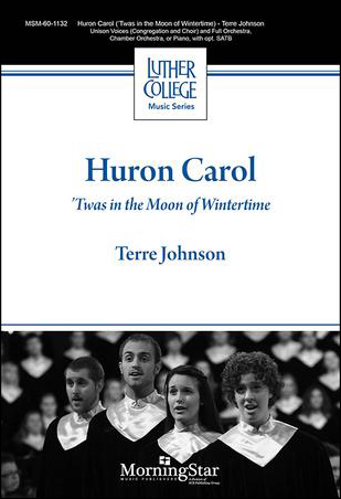 Huron Carol : Twas in the Moon of Wintertime