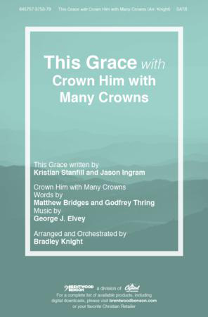 This Grace with Crown Him With Many Crowns