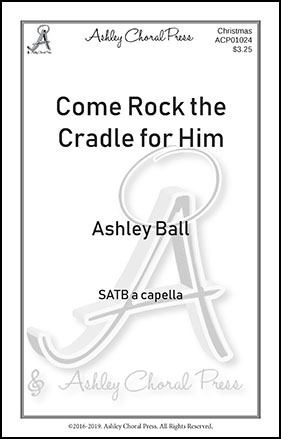 Come Rock the Cradle for Him