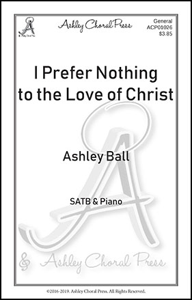 I Prefer Nothing to the Love of Christ