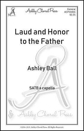 Laud and Honor to the Father