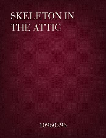Skeleton in the Attic