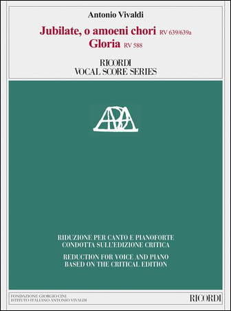 Jubilate, O Amoeni Chori, RV 639/639a; Gloria, RV 588
