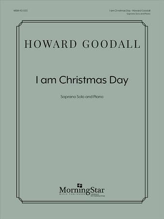 I Am Christmas Day