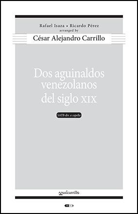 Dos Aguinaldos Venezolanos (Two Venezuelan Christmas Carols) Thumbnail