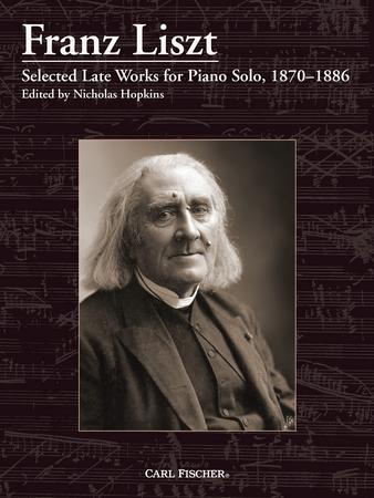 Selected Late Works for Piano Solo 1870-1886