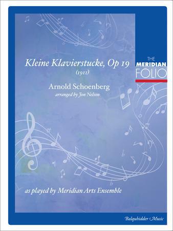 Kleine Klavierstucke, Op. 19