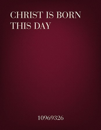 Christ Is Born This Day