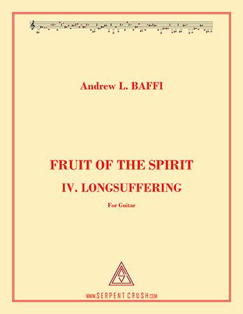 Fruit of the Spirit: IV. Longsuffering