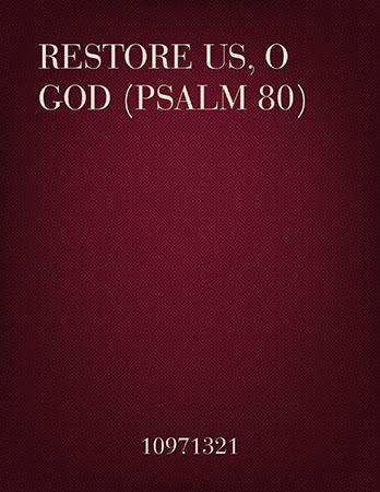 Restore Us O, God