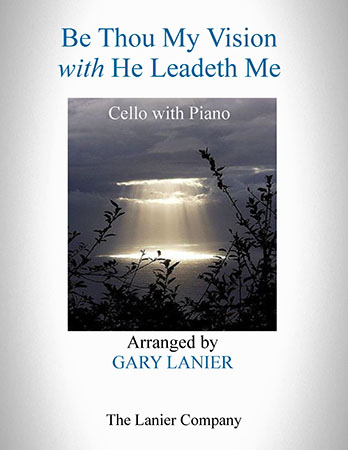 Be Thou My Vision/He Leadeth Me