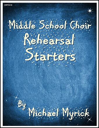 Middle School Rehearsal Starters
