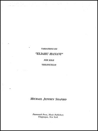 Variations on the Passover Hymn Eliahu Hanavi