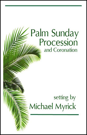 Palm Sunday Procession and Coronation
