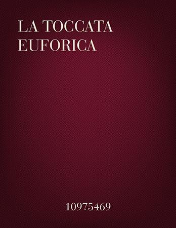 La Toccata Euforica