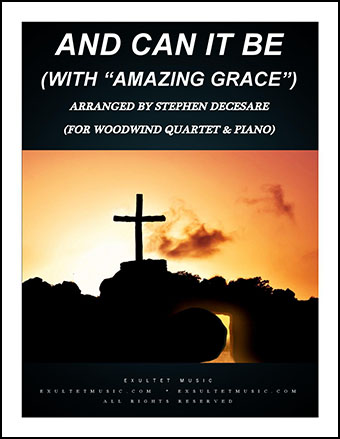 And Can It Be/Amazing Grace