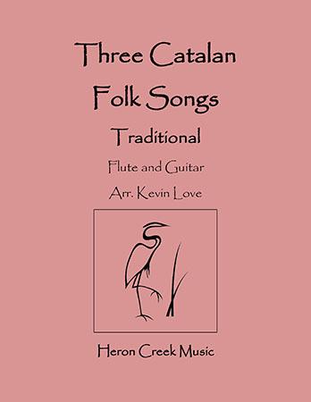 Three Catalan Folk Songs