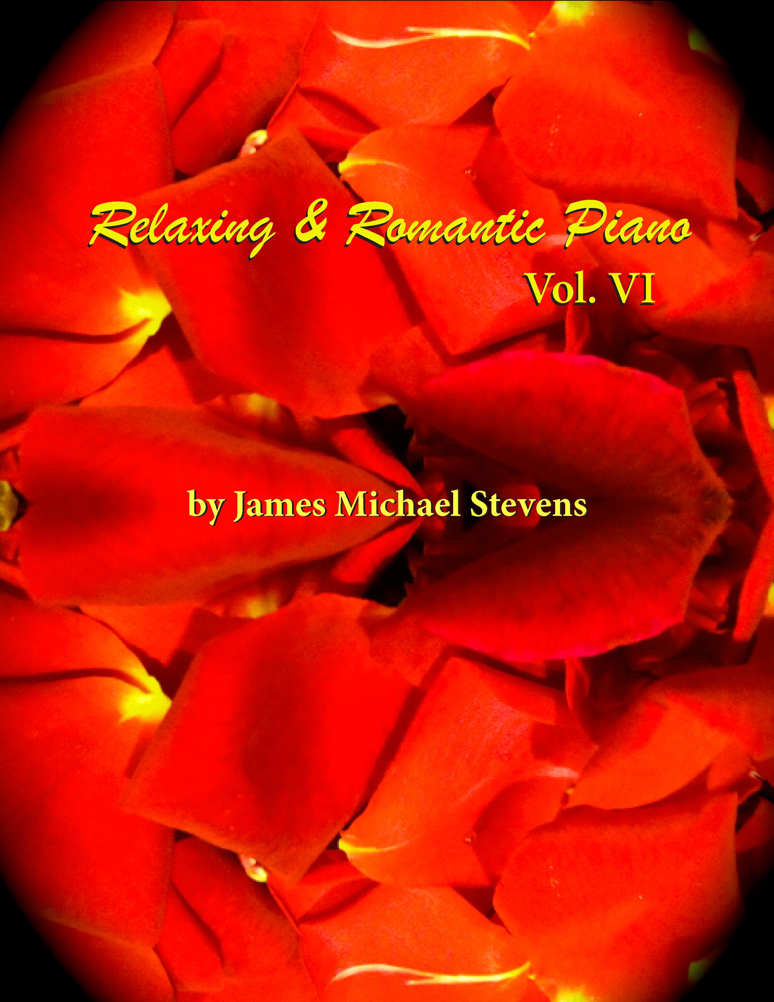 Relaxing & Romantic Piano, Vol. VI