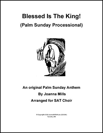 Blessed Is The King (Palm Sunday Processional)