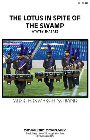The Lotus in Spite of the Swamp marching band show cover