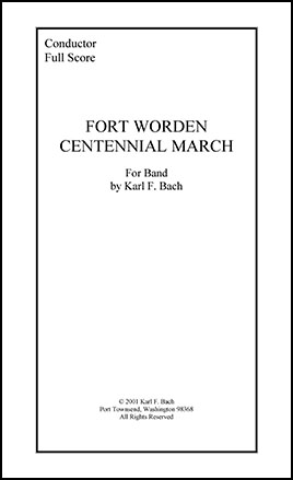 Fort Worden Centennial March