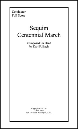 Sequim Centennial March