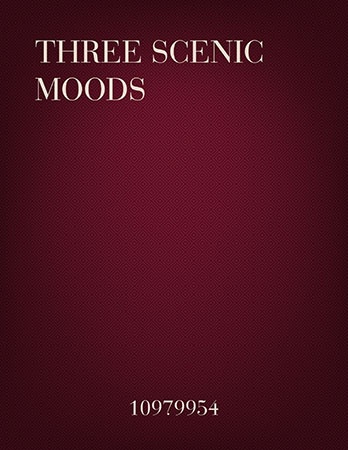 Three Scenic Moods