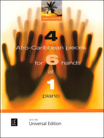 4 Afro-Caribbean Songs for 6 Hands at 1 Piano