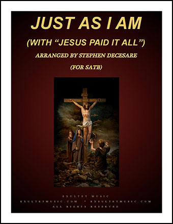 Just As I Am/Jesus Paid It All