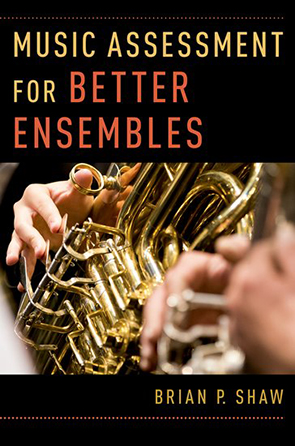 Music Assessment for Better Ensembles