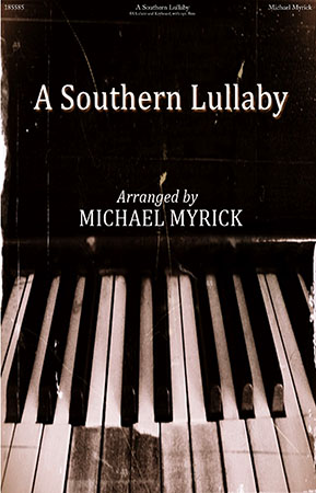 A Southern Lullaby