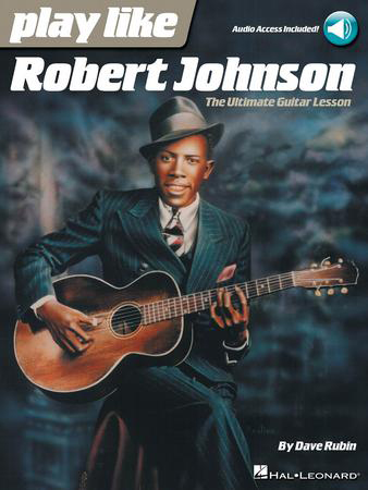 Play Like Robert Johnson