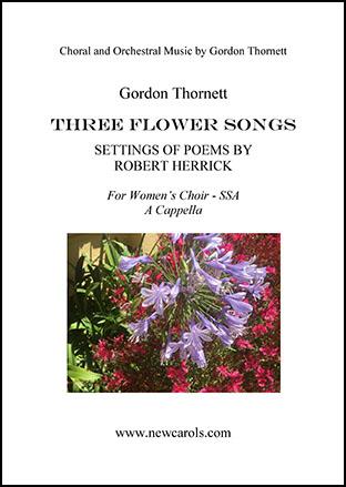 Three Flower Songs