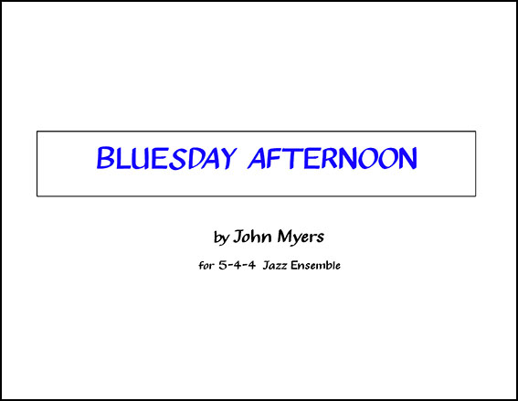 Bluesday Afternoon