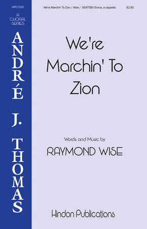 We're Marchin' to Zion