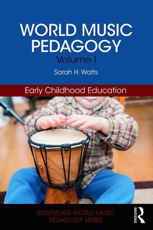 World Music Pedagogy Vol. 1 : Early Childhood Education