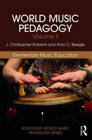 World Music Pedagogy Vol. 2 Elementary Music Education